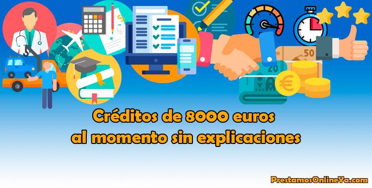 Créditos de 8000 euros rápido y online