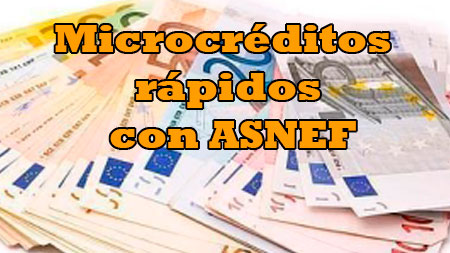 Microcreditos rapidos con asnef online